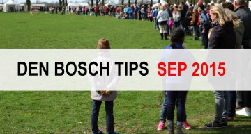 Den Bosch Tips voor september 2015