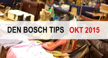 Den Bosch Tips voor oktober 2015